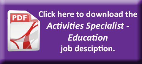 Activity Specialist - Education